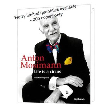 Picture of Anton Mosimann's Autobiography 'Life is a Circus'